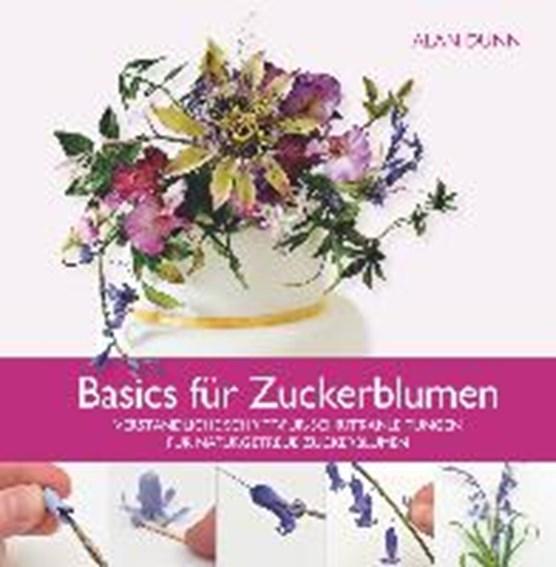 Basics für Zuckerblumen