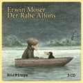 Moser, E: Rabe Alfons/3 CDs   Moser, Erwin ; Obermaier, Renate ; Spagl, Heinzl ; Miensopust, Michael  