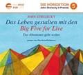 Das Leben gestalten mit den Big Five for Life | Strelecky, John P. ; Pfefferkorn, Tilo Maria |