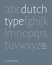 Dutch Type | Jan Middendorp |