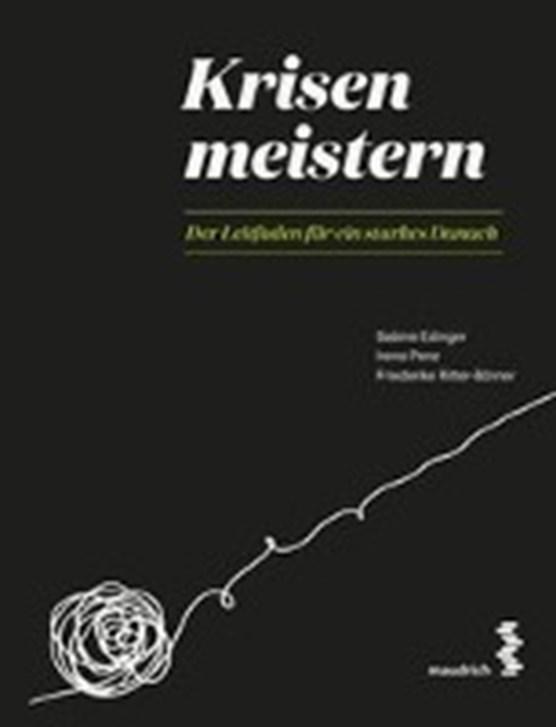 Edinger, S: Krisen meistern