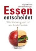 Kiefer, I: Essen entscheidet | Kiefer, Ingrid ; Ekmekcioglu, Cem |