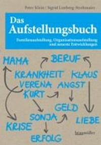 Das Aufstellungsbuch | Klein, Peter ; Limberg-Strohmaier, Sigrid |