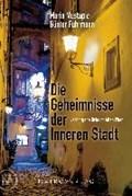 Fuhrmann, G: Geheimnisse der Inneren Stadt   Fuhrmann, Günther ; Mustapic jun., Maria  