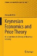 Keynesian Economics and Price Theory | Masayuki Otaki |