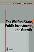 The Welfare State, Public Investment, and Growth | Hirofumi Shibata ; Toshihiro Ihori |