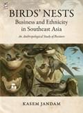Birds' Nests: Business and Ethnicity in Southeast Asia   Kasem Jandam  