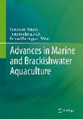 Advances in Marine and Brackishwater Aquaculture   Perumal, Santhanam ; A.R., Thirunavukkarasu ; Pachiappan, Perumal  