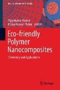 Eco-friendly Polymer Nanocomposites   Vijay Kumar Thakur ; Manju Kumari Thakur  