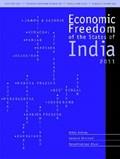 Economic Freedom of the States of India, 2011 | Debroy, Bibek ; Bhandari, Laveesh ; Aiyar, Swaminathan |