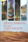 Developments in the Gulf Region   Rumel Dahiya  