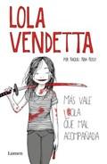 Lola Vendetta (Spanish Edition) | Raquel Riba Rossy |