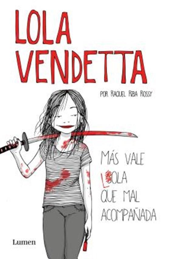Lola Vendetta (Spanish Edition)