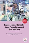 L'approche actionnelle dans l'enseignement des langues | auteur onbekend |