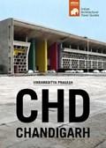 CHD Chandigarh - South Asian Architectural Guides | Vikramaditya Prakash |