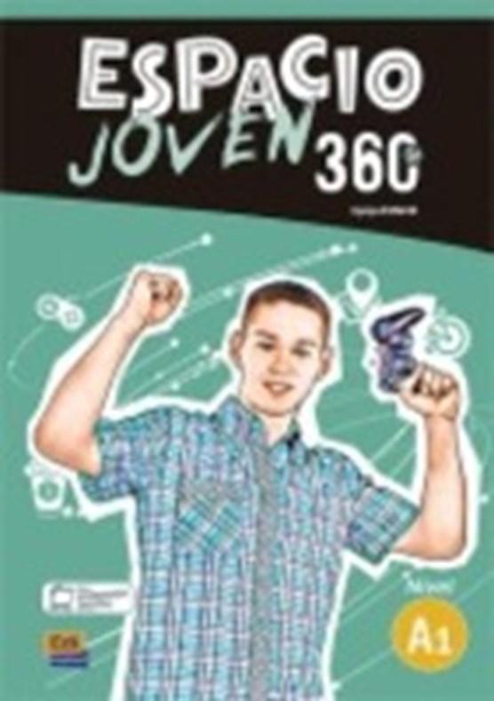 Espacio Joven 360 Nivel A1: Student book