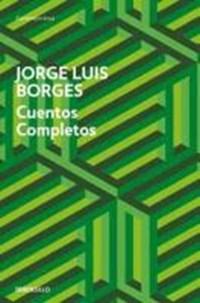 Cuentos completos | Jorge Luis Borges |
