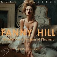 LUST Classics: Fanny Hill - Memoirs of a Woman of Pleasure   John Cleland  