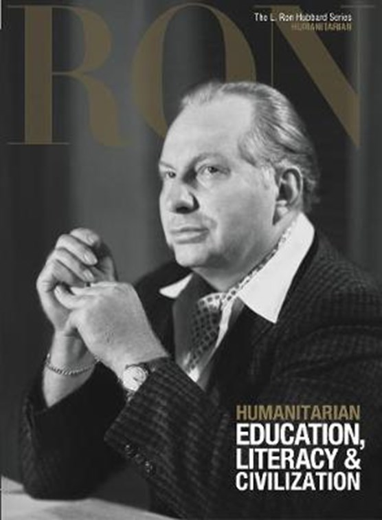 L. Ron Hubbard: Humanitarian - Education, Literacy & Civilization