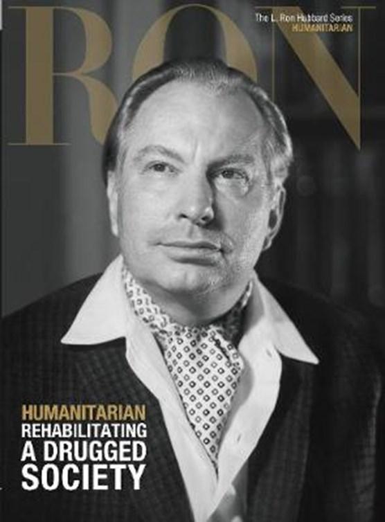 L. Ron Hubbard: Humanitarian - Rehabilitating a Drugged Society