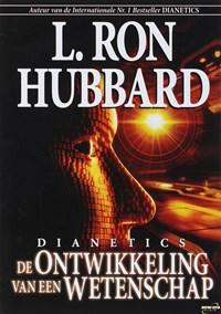 Dianetics de Ontwikkeling van een Wetenschap | L. Ron Hubbard |