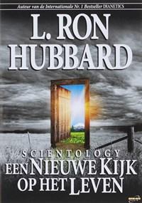 Scientology een Nieuwe Kijk op het Leven   L. R. Hubbard  