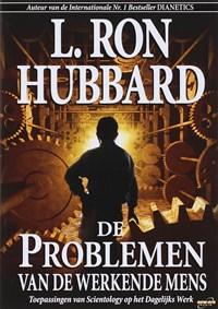 De Problemen van de Werkende Mens   L. R. Hubbard  