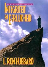 Integriteit en Eerlijkheid | L. Ron Hubbard |