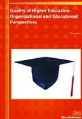 Quality of Higher Education: Organizational and Educational Perspectives   Yihuan Zou  