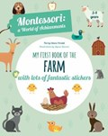 My First Book of the Farm: Montessori a World of Achievements | Agnese Baruzzi |