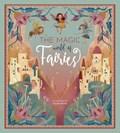 The Magic World of Fairies   Federica Magrin ; Claudia Bordin  
