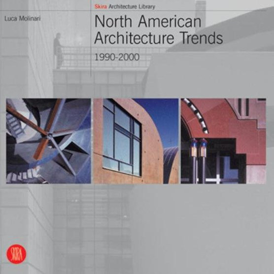 North American Architecture Trends
