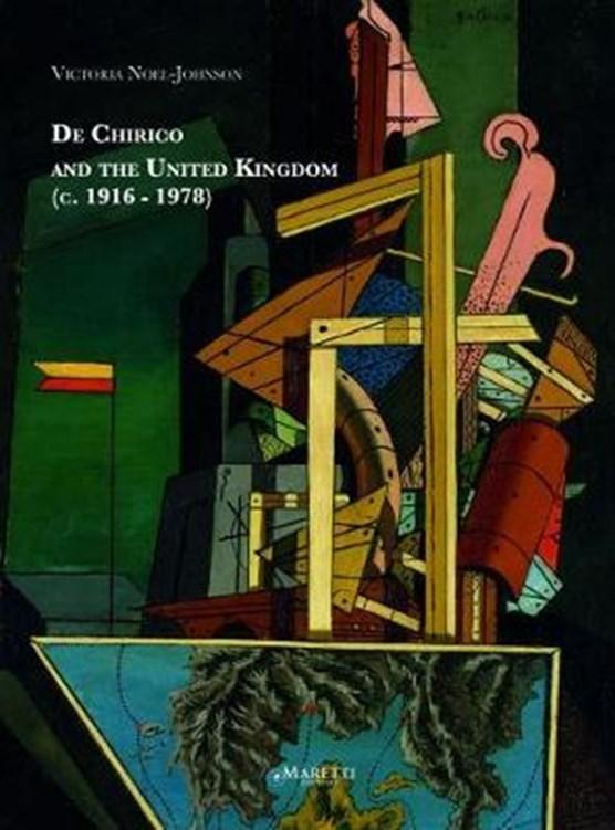 De Chirico and the United Kingdom 1916-1978
