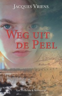 Weg uit de Peel   Jacques Vriens  