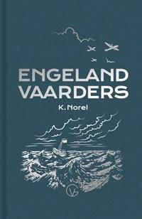 De Engelandvaarders   Klaas Norel  