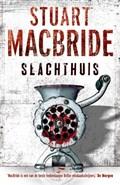 Slachthuis | Stuart MacBride |