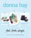 Fast, fresh, simple | Donna Hay |