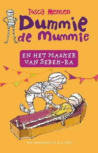 Dummie de mummie en het masker van Sebek-Ra | Tosca Menten |