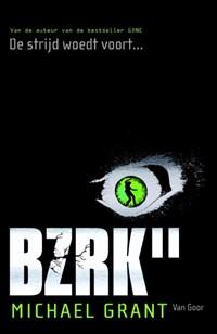 BZRK II   Michael Grant  