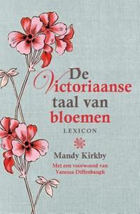 De Victoriaanse taal van bloemen | Mandy Kirkby |