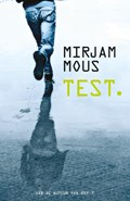 Test. | Mirjam Mous |