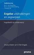 Engelse uitdrukkingen en zegswijzen ingedeeld op onderwerp | C. de Knegt-Bos ; A. van Zanten-Oddink ; A. Barbour |