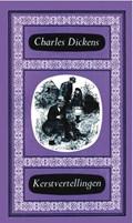 Kerstvertellingen   Charles Dickens  