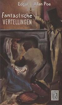 Fantastische vertellingen | Edgar Allan Poe |