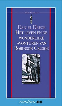 Het leven en de wonderlijke avonturen van Robinson Crusoe | Daniël Defoe |