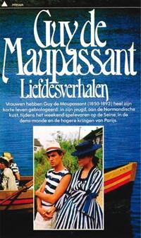 Liefdesverhalen   Guy de Maupassant  