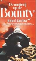 De muiterij op de Bounty | John Barrow |