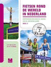Fietsen rond de wereld in Nederland deel 2 | Flip van Doorn ; Piet Hermans |