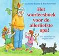 Het voorleesboek voor de allerliefste opa!   Marianne Busser ; Ron Schröder  