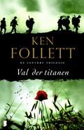 Val der titanen | Ken Follett |